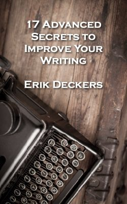 Cover of 17 Advanced Secrets to Improve Your Writing ebook by Erik Deckers